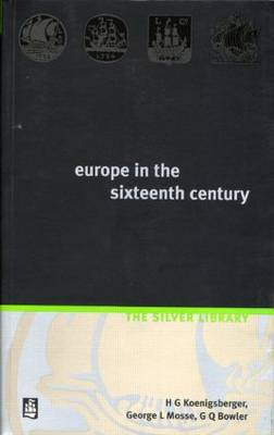 Europe in the Sixteenth Century - Silver Library (Paperback)