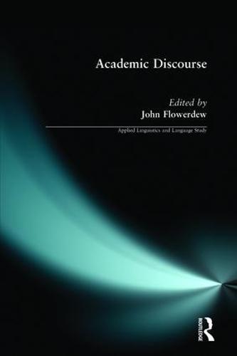 Academic Discourse - Applied Linguistics and Language Study (Paperback)