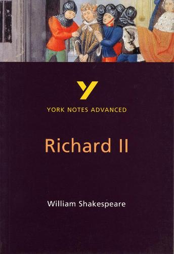 Cover Richard II: York Notes Advanced - York Notes Advanced