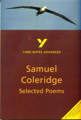 Selected Poems of Coleridge: York Notes Advanced - York Notes Advanced (Paperback)
