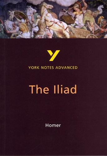The Iliad: York Notes Advanced - York Notes Advanced (Paperback)