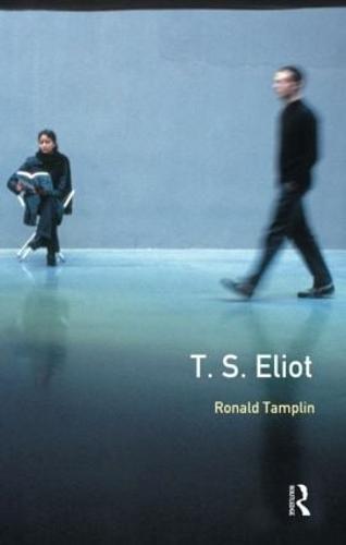 A Preface to T S Eliot - Preface Books (Paperback)