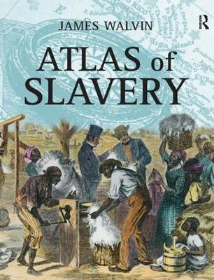 Atlas of Slavery (Paperback)