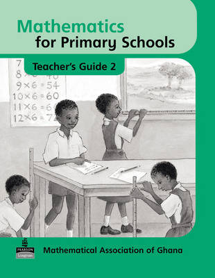 Basic Mathematics for Ghana: Teacher's Guide No. 2 - Maths for Primary Schools (Paperback)