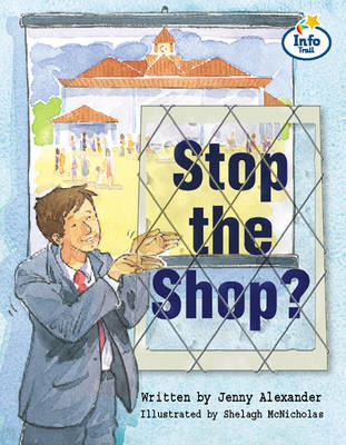 Stop the Shop Info Trail Fluent: Book 10 - Literacy Land (Paperback)