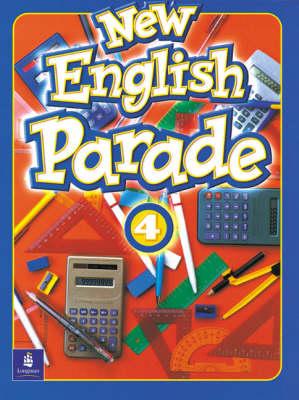 New English Parade: Level 4 Students' Book - English Parade (Paperback)