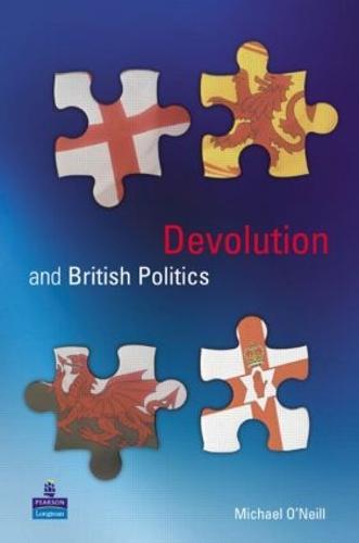 Devolution and British Politics (Paperback)