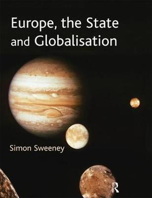 Europe, The State & Globalisation (Paperback)