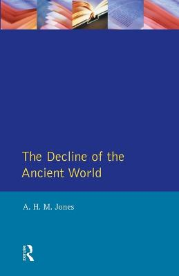 The Decline of the Ancient World - General History of Europe (Paperback)