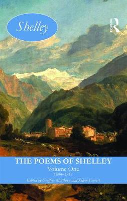 The Poems of Shelley: Volume One: 1804-1817 - Longman Annotated English Poets (Hardback)