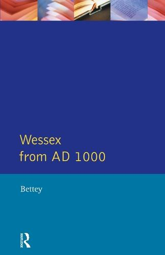 Wessex from Ad1000 - Regional History of England (Paperback)