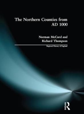 The Northern Counties from Ad 1000 - Regional History of England (Paperback)