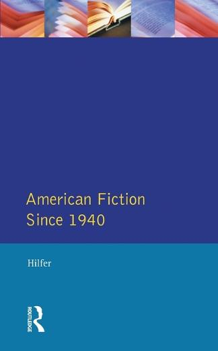 American Fiction Since 1940 - Longman Literature In English Series (Paperback)