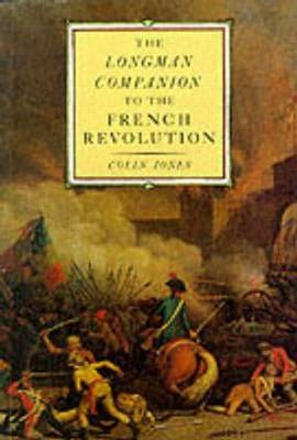 The Longman Companion to the French Revolution (Paperback)