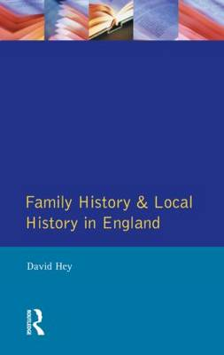 Family History and Local History in England (Paperback)