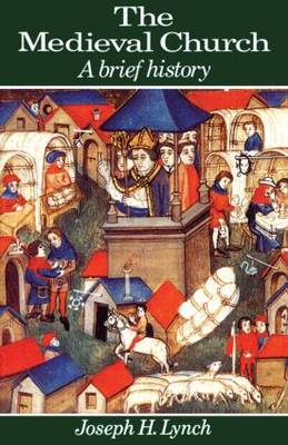 The Medieval Church: A Brief History (Paperback)