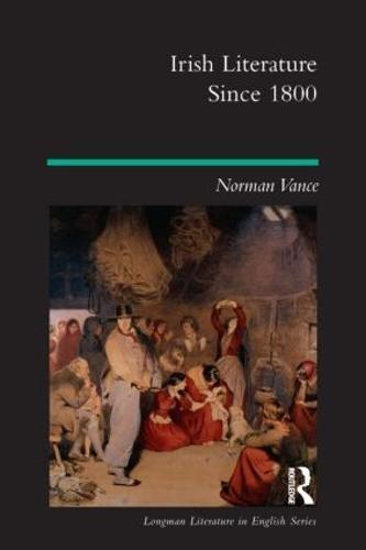 Irish Literature Since 1800 - Longman Literature In English Series (Paperback)