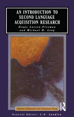 An Introduction to Second Language Acquisition Research - Applied Linguistics and Language Study (Paperback)