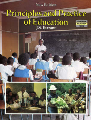 Principles and Practice of Education. New Edition - Longman Education Texts (Paperback)