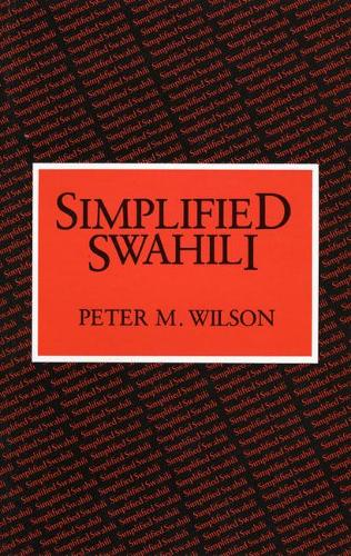 Simplified Swahili Paper - Longman Language Text (Paperback)