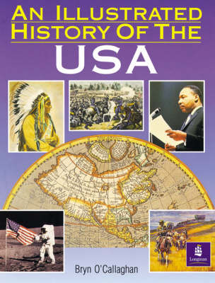 An Illustrated History of the USA, an Paper - Longman Background Books (Paperback)