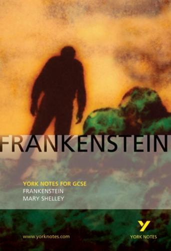 Frankenstein: York Notes for GCSE - York Notes (Paperback)