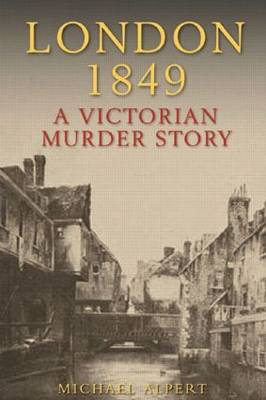 London 1849: A Victorian Murder Story (Paperback)