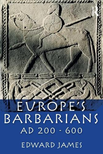 Europe's Barbarians AD 200-600 - The Medieval World (Paperback)