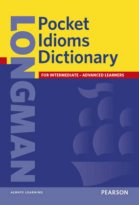 Longman Pocket Idioms Dictionary Cased - Longman Pocket Dictionary (Hardback)