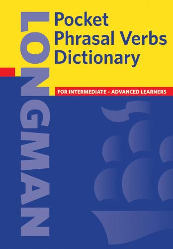 Longman Pocket Phrasal Verbs Dictionary Cased - Longman Pocket Dictionary (Hardback)
