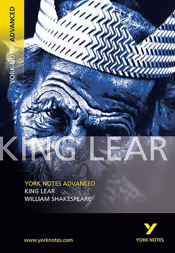 Cover King Lear: York Notes Advanced - York Notes Advanced