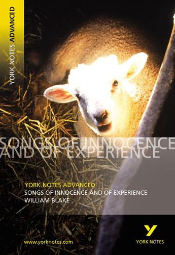 Songs of Innocence and Experience: York Notes Advanced - York Notes Advanced (Paperback)