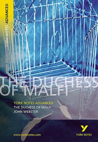 The Duchess of Malfi: York Notes Advanced - York Notes Advanced (Paperback)