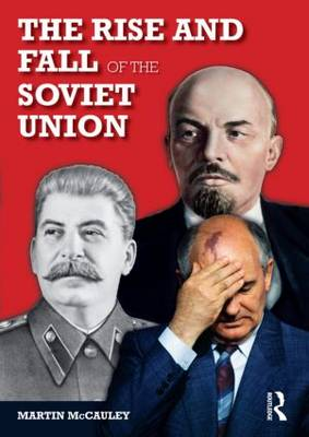 The Rise and Fall of the Soviet Union - Longman History of Russia (Paperback)
