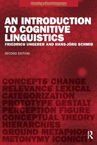 An Introduction to Cognitive Linguistics - Learning About Language (Paperback)