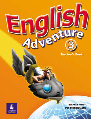 English Adventure Level 3 Teacher's Book - English Adventure (Spiral bound)