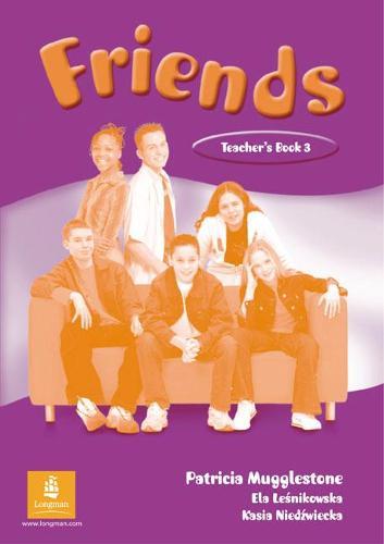 Friends 3 (Global) Teacher's Book - Friends (Paperback)
