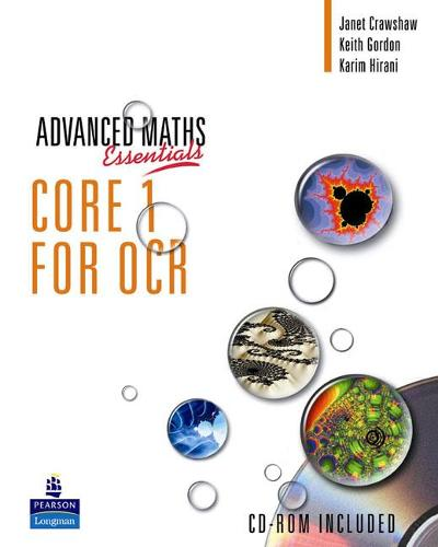 A Level Maths Essentials Core 1 for OCR Book, A Book and CD-ROM - OCR GCE Maths