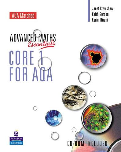 A Level Maths Essentials Core 1 for AQA Book and CD-ROM - AQA GCE Maths
