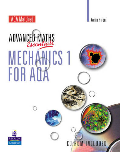 A Level Maths Essentials Mechanics 1 for AQA Book and CD-ROM - AQA GCE Maths