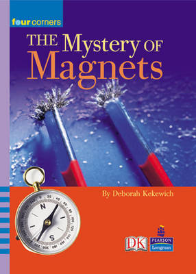 Four Corners: The Mystery of Magnets - FOUR CORNERS (Paperback)