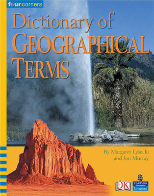 Four Corners:Dictionary of Geographical Terms - FOUR CORNERS (Paperback)