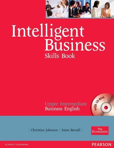Intelligent Business Upper Intermediate Skills Book and CD-ROM pack - Intelligent Business
