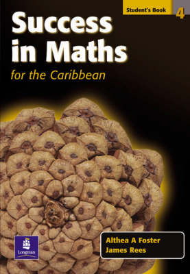 Success in Maths for the Caribbean: Student's Book Bk. 4 - Success in Maths (Paperback)