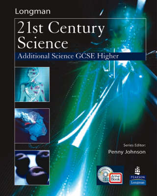 Science for 21st Century GCSE Additional Science Higher Student Book & ActiveBook CD