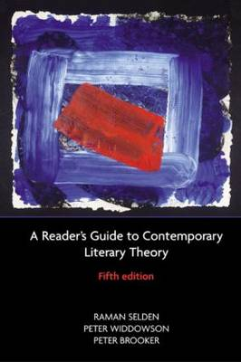 A Reader's Guide to Contemporary Literary Theory (Paperback)
