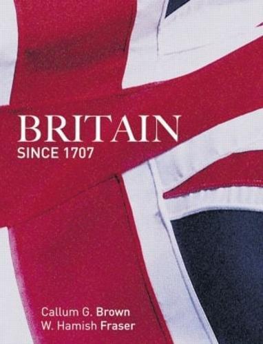 Britain Since 1707 (Paperback)