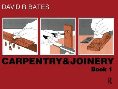 Carpentry and Joinery Book 1 (Paperback)