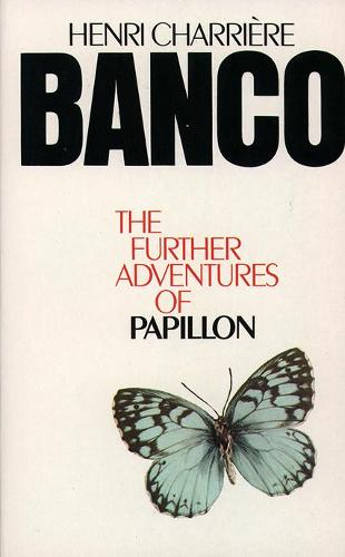 Banco: The Further Adventures of Papillon (Paperback)