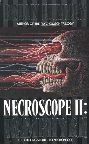 Wamphyri! - Necroscope 2 (Paperback)